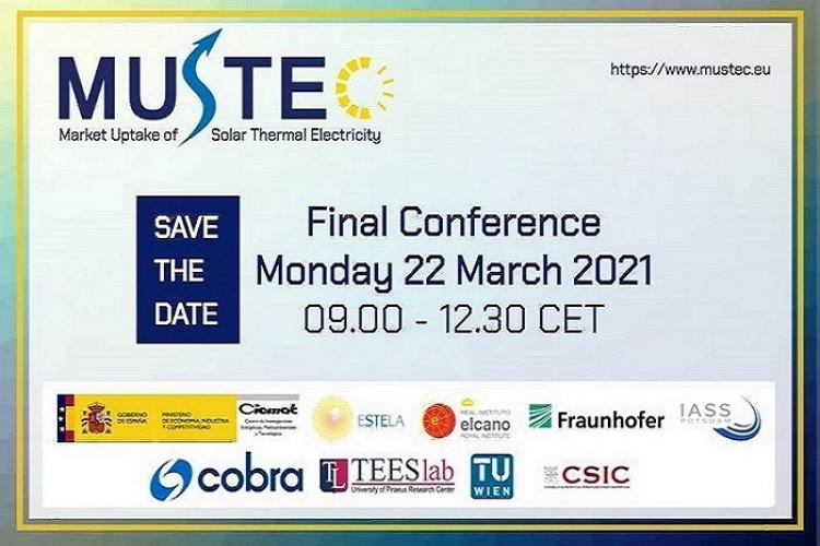"MARCH 22TH, 2021, FINAL CONFERENCE OF ""MARKET UPTAKE OF SOLAR THERMAL ELECTRICITY THROUGH COOPERATION"" MUSTEC PROJECT"