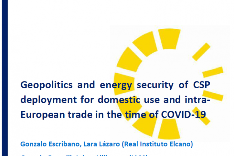 REPORT: GEOPOLITICS AND ENERGY SECURITY OF CSP DEPLOYMENT FOR DOMESTIC USE AND INTRA-EUROPEAN TRADE IN THE TIME OF COVID-19